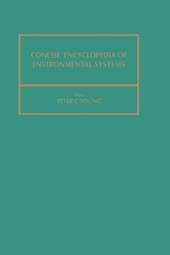 9780080361987: Concise Encyclopedia of Environmental Systems (Advances in Systems Control and Information Engineering)