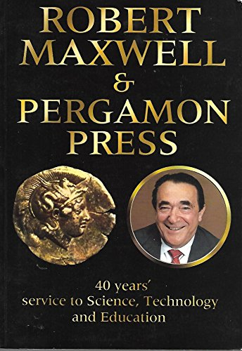 9780080362007: Robert Maxwell & Pergamon Press