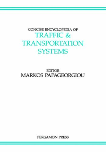 9780080362038: Concise Encyclopedia of Traffic & Transportation Systems (Advances in Systems Control and Information Engineering)