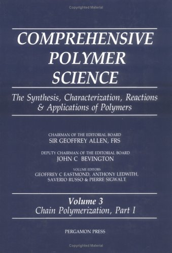 9780080362076: Comprehensive Polymer Science: The Synthesis, Characterization, Reactions & Applications of Polymers - Chain Polymerization Part I, Vol.3