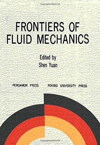 9780080362328: Frontiers of Fluid Mechanics