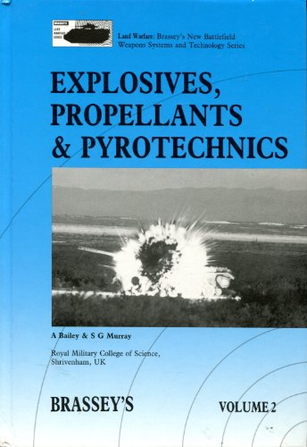 Explosives Propellants and Pyrotechnics (Land Warfare): Bailey, A., Murray,