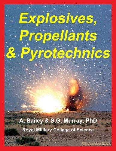 Explosives, Propellants and Pyrotechnics: A. Bailey; S.