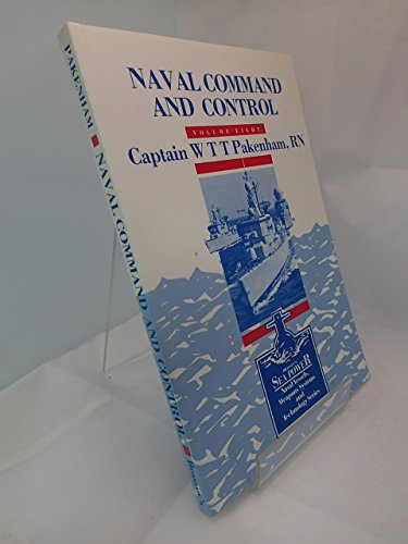 9780080362540: Naval Command and Control (Brassey's Sea Power : Naval Vessels, Weapons Systems and Technology Series, Vol. 8)