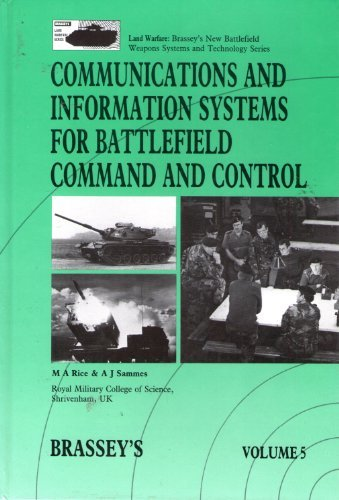 Communications and Information Systems for Battlefield Command: M. A. Rice,
