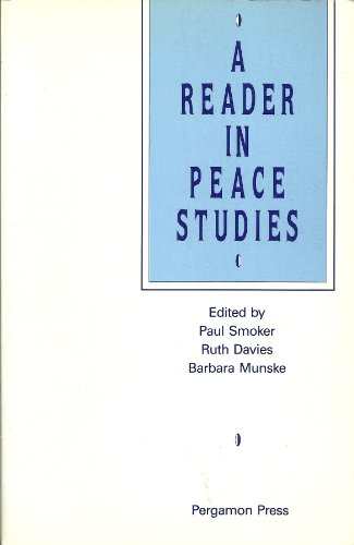 9780080362861: A Reader in Peace Studies