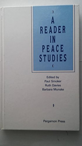 9780080362878: A Reader in Peace Studies