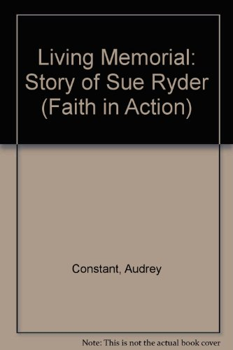 9780080363493: Living Memorial: Story of Sue Ryder (Faith in Action)