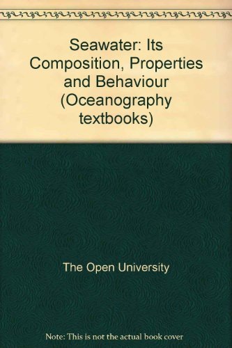 9780080363684: Seawater: Its Composition, Properties and Behaviour (Oceanography textbooks)