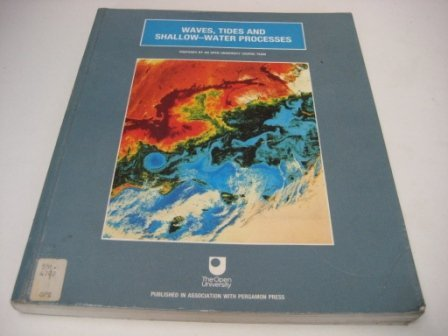 9780080363714: Waves, Tides and Shallow-water Processes (Oceanography textbooks)