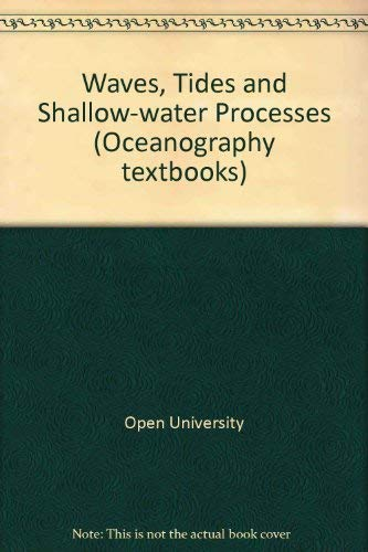9780080363721: Waves, Tides & Shallow-Water Processes (Open University Oceanography)