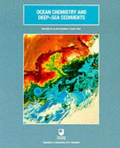 9780080363738: Ocean Chemistry and Deep-sea Sediments (Oceanography textbooks)