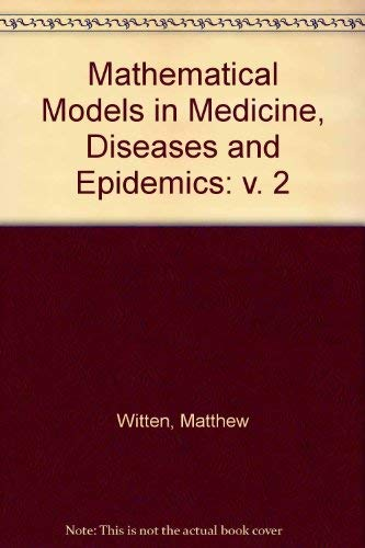 9780080363776: Mathematical Models in Medicine