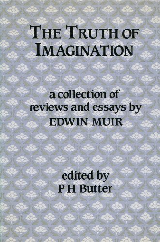 9780080363929: The Truth of Imagination: Some Uncollected Reviews and Essays