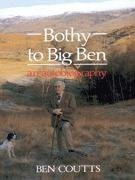 9780080363967: Bothy to Big Ben: An Autobiography
