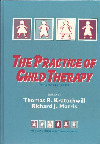 9780080364308: Practice of Child Therapy (General Psychology)