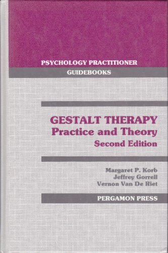 9780080364353: Gestalt Therapy: Practice and Therapy (Psychology practitioner guidebooks)