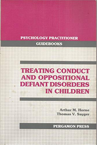 9780080364377: Treating Conduct and Oppositional Defiant Disorders in Children.