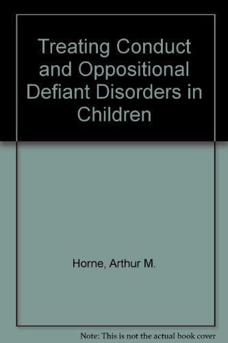 9780080364384: Treating Conduct and Oppositional Defiant Disorders in Children (Psychology practitioner guidebooks)
