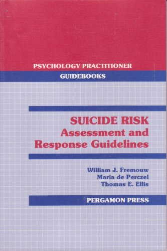9780080364445: Suicide Risk: Assessment and Response Guidelines (Psychology Practitioner Guideb