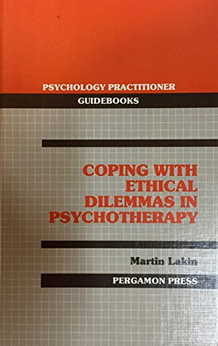 9780080364513: Coping with ethical dilemmas in psychotherapy (Psychology practitioner guidebooks)