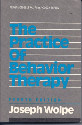 9780080364544: Practice of Behaviour Therapy (General Psychology)