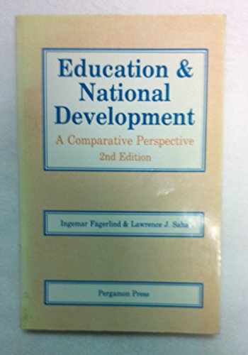 9780080364629: Education and National Development: A Comparative Perspective (Comparative & international education series)