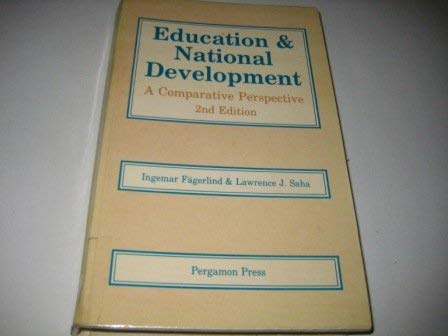 9780080364636: Education & National Development, Second Edition: A Comparative Perspective (Comparative & international education series)