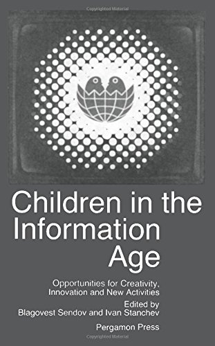 9780080364643: Children in the Information Age: Opportunities for Creativity, Innovation, and New Activities