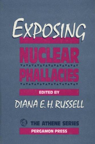 9780080364766: Exposing Nuclear Phallacies (Athene)