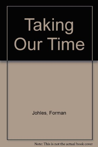 9780080364773: Taking Our Time: Feminist Perspectives on Temporality.