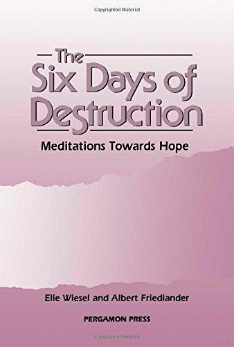 9780080365053: The Six Days of Destruction: Meditations Towards Hope