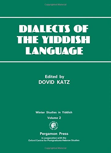 9780080365640: Dialects of the Yiddish Language