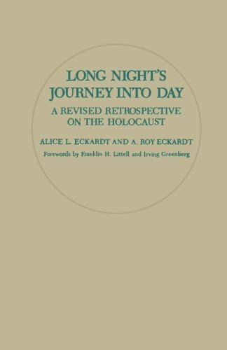 9780080365701: Long Nights Journey Into Day: A Revised Retrospective on the Holocaust
