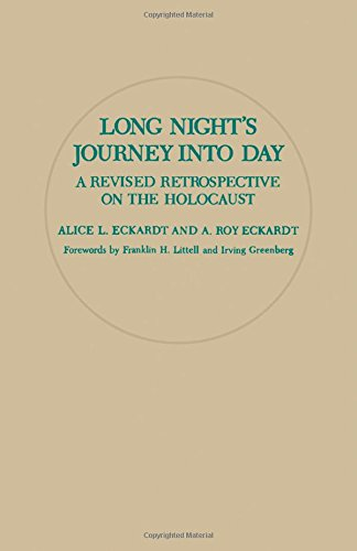 9780080365718: Long Night's Journey into Day: A Revised Retrospective on the Holocaust