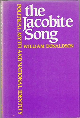 9780080365763: The Jacobite Song: Political Myth and National Identity