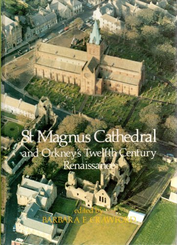 9780080365800: St. Magnus Cathedral: Orkney's Twelfth-century Renaissance