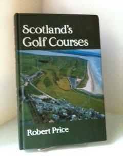 9780080365916: Scotland's Golf Courses