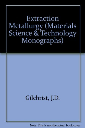 9780080366128: Extraction Metallurgy (Materials Science & Technology Monographs)