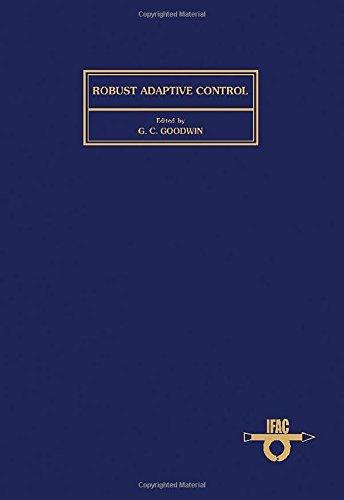 9780080366203: Robust Adaptive Control: Workshop Proceedings (I F a C Symposia Series)