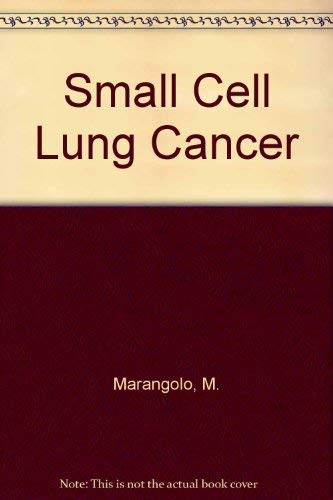 9780080366319: Small Cell Lung Cancer
