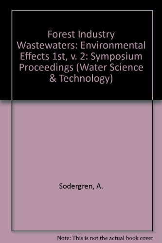 9780080366333: Forest Industry Wastewaters: Environmental Effects (Water Science and Technology) (v. 2)