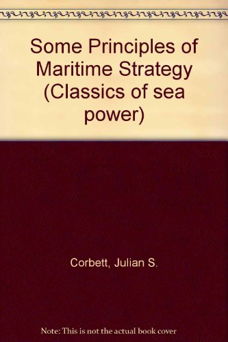 9780080366937: Some Principles of Maritime Strategy