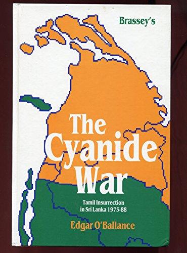 9780080366951: The Cyanide War: Tamil Insurrection in Sri Lanka