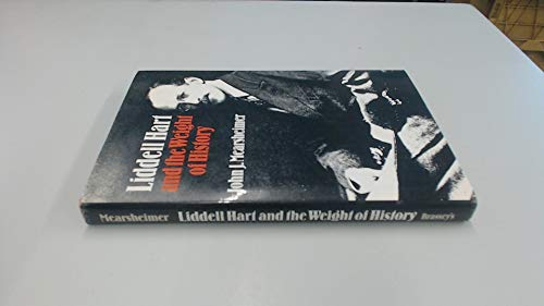 9780080367019: Liddell Hart and the Weight of History