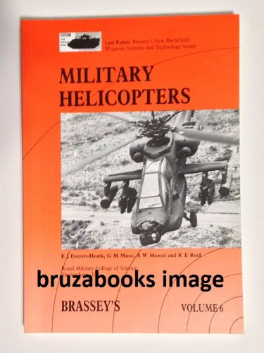 9780080367163: Military Helicopters (Brasseys Land Warfare, Vol 6)