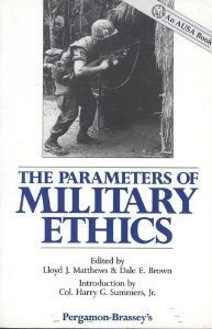 9780080367187: The Parameters of Military Ethics (Ausa Book)