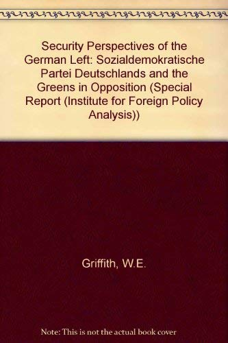 Security Perspectives of the West German Left: William E. Griffith