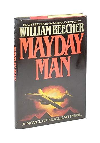 9780080367293: Mayday Man: A Novel of Nuclear Peril