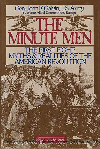 9780080367330: The Minute Men: The First Fight : Myths and Realities of the American Revolution